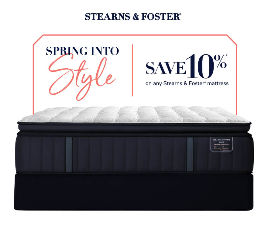 Stearns & Foster Spring Into Style Savings